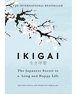 Ikigai: The Japanese secret to a long and happy life-Hardcover – 27 September 2017