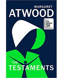 The Testaments: The Sequel to The Handmaid's Tale: The Booker prize-winning sequel to The Handmaid's Tale Hardcover